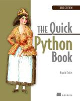 The Quick Python Book, 3E by Naomi R Ceder