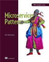 Microservice Patterns With examples in Java by Chris Richardson