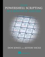 Learn PowerShell Scripting in a Month of Lunches by Don Jones, Jeffery Hicks