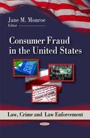 Consumer Fraud in the United States by Jane M. Monroe