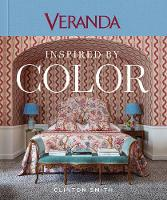 Veranda Inspired by Color by Clinton Smith