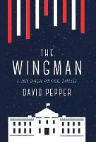 The Wingman by David Pepper