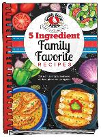 5 Ingredient Family Favorite Recipes by Gooseberry Patch