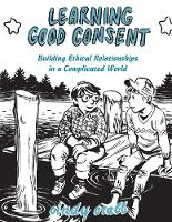 Learning Good Consent by Cindy Crabb