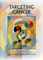 Targeting Cancer Cold Spring Harbor Symposium on Quantitative Biology LXXXI by David (Cold Spring Harbor Laboratory) Stewart