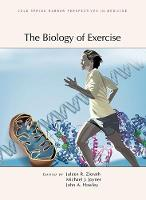 The Biology of Exercise by Michael J. (Mayo Clinic) Joyner