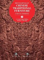 Encyclopedia of Chinese Traditional Furniture, Vol. 2 Ethnical Minorities by Fuchang Zhang