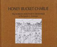 Honey Bucket Charlie by Lewis H. Carlson