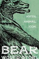 Bear Myth, Animal, Icon by Wolf D. Storl