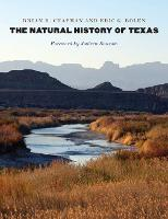 The Natural History of Texas by Brian R. Chapman, Eric G. Bolen, Andrew Sansom
