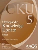 Orthopaedic Knowledge Update: Spine 5 by Eeric Trumees
