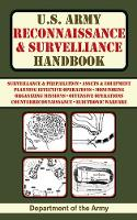 U.S. Army Reconnaissance and Surveillance Handbook by Army