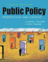 Public Policy Perspectives and Choices by Charles L. Cochran, Eloise F. Malone