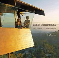Crestwood Hills: The Chronicle Of Modern Utopia by Cory Buckner