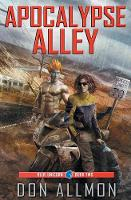Apocalypse Alley by Don Allmon