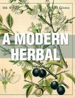 Modern Herbal Vol 2 by Margaret Grieve