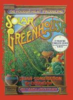 The Food and Heat Producing Solar Greenhouse Design, Construction and Operation by Rick Fisher