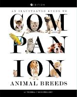An Illustrated Guide to Companion Animal Breeds by Teresa F. Sonsthagen