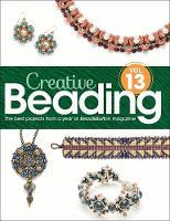 Creative Beading Vol. 13 by Bead&Button magazine