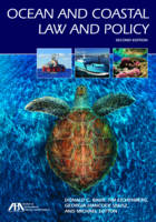 Ocean and Coastal Law and Policy by Donald C Baur