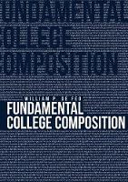 Fundamental College Composition by William P Defeo