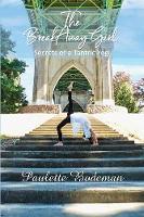 The Breakaway Girl Secrets of a Tantric Yogi by Paulette Bodeman