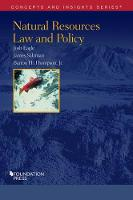 Natural Resources Law and Policy by Josh Eagle, James Salzman, Barton Thompson Jr.
