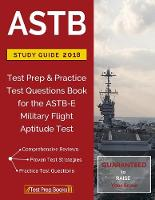 Astb Study Guide 2018 Test Prep & Practice Test Questions Book for the Astb-E Military Flight Aptitude Test by Astb-E Study Guide Team