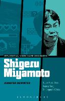 Shigeru Miyamoto Super Mario Bros., Donkey Kong, The Legend of Zelda by Jennifer Dewinter
