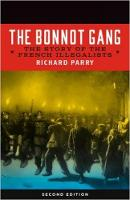 The Bonnot Gang The Story of the French Illegalists, 2nd ed. by Richard Parry