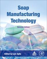Soap Manufacturing Technology by Luis (L. Spitz Inc., Highland Park, IL, USA) Spitz