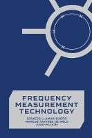 Frequency Measurement Technology by Ignacio Llamas-Garro, Marcos Tavares de Melo, Jung-Mu Kim