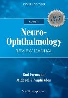 Kline's Neuro-Ophthalmology Review Manual by Rod Foroozan, Michael Vaphiades