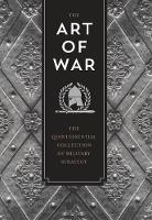 The Art of War The Quintessential Collection of Military Strategy by Erik O. Ronningen, Sun Tzu, Niccolo Machiavelli