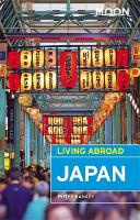 Moon Living Abroad Japan, Fourth Edition by Ruthy Kanagy