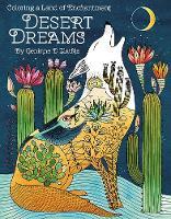 Desert Dreams - Coloring Book Coloring a Land of Enchantment by Geninne D. (Geninne D. Zlatkis) Zlatkis