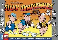 Silly Symphonies Volume 2 The Complete Disney Classics 1935-1939 by Al Taliaferro, Hank Porter, Bob Grant, Ted Osborne