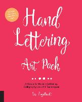 Hand Lettering Art Pack A Guide to Modern Lettering, Calligraphy, and Art Techniques-Includes book and lined sketch pad by Lisa Engelbrecht