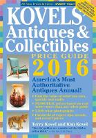Kovels' Antiques and Collectibles Price Guide 2016 by Terry Kovel, Kim Kovel