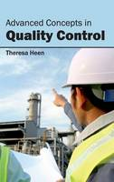 Advanced Concepts in Quality Control by Theresa Heen