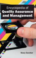 Encyclopedia of Quality Assurance and Management by Stacy Escobar