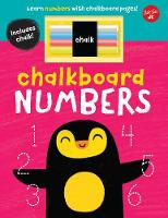 Chalkboard Numbers Learn numbers with chalkboard pages! by Walter Foster