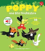 Poppy and the Orchestra With 16 musical instrument sounds! by Magali Le Huche