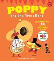 Poppy and the Brass Band With 16 musical instrument sounds! by Magali Le Huche