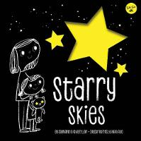 Starry Skies Learn about the constellations above us by Samantha Chagollan