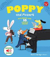 Poppy and Mozart With 16 musical sounds! by Magali Le Huche