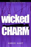 Wicked Charm by Amber Hart