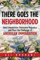 There Goes The Neighborhood by Ali Noorani