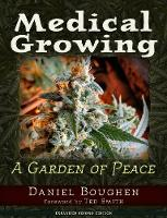 Medical Growing A Garden of Peace by Daniel Boughan