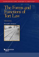 The Forms and Functions of Tort Law by Kenneth Abraham
